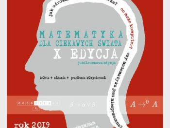 Rusza X edycja Matematyki dla ciekawych świata